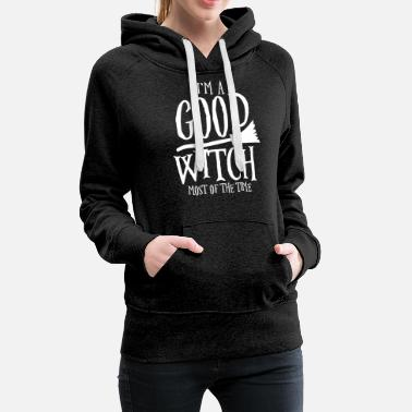 Witches Broom I'm a good witch of the time, witch, broom - Women's Premium Hoodie