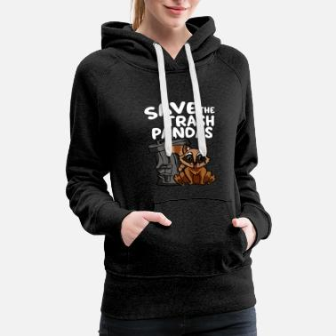 Trash Can Save The Trash Pandas Cute Raccoon and Trash Can - Women's Premium Hoodie
