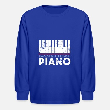 Pianist Happiness is playing Piano Gift for Musicians - Kids' Longsleeve Shirt