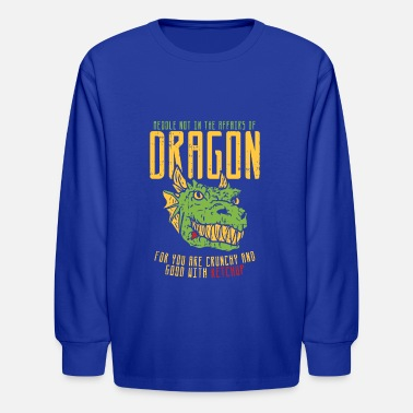 Ketchup Dragon Dragon Funny Statement - Kids' Longsleeve Shirt