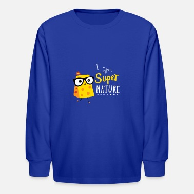 Mature Super Mature - Kids' Longsleeve Shirt