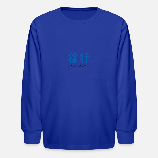 Japanese Long-Sleeve Shirts - slow down - Kids' Longsleeve Shirt royal blue