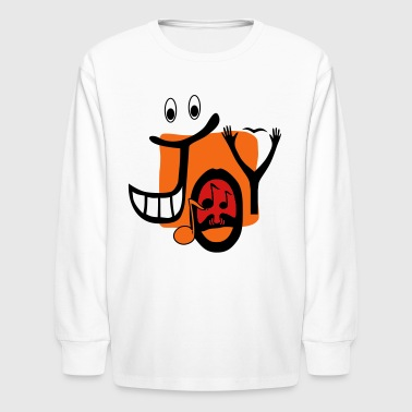 JOY! - Kids' Long Sleeve T-Shirt