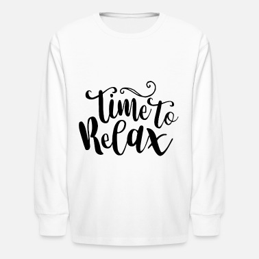 Relaxed Relax - Kids' Longsleeve Shirt