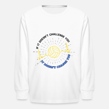 Volleyball Sayings volleyball saying hobby motivation - Kids' Longsleeve Shirt