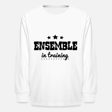 Ensemble ensemble in training - Kids' Longsleeve Shirt