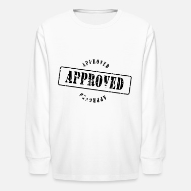 Approved approved - Kids' Longsleeve Shirt