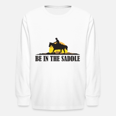 Rodeo Be In The Saddle Cowboy On Horse Vintage Rodeo - Kids' Longsleeve Shirt