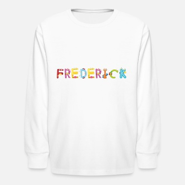 Frederick Frederick - Kids' Long Sleeve T-Shirt
