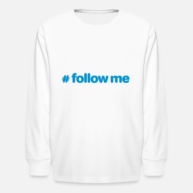 Follow Me - Kids' Longsleeve Shirt