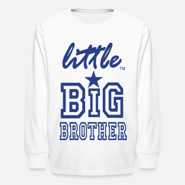 Big Brother Little Sister Little Big Brother - Kids' Long Sleeve T-Shirt
