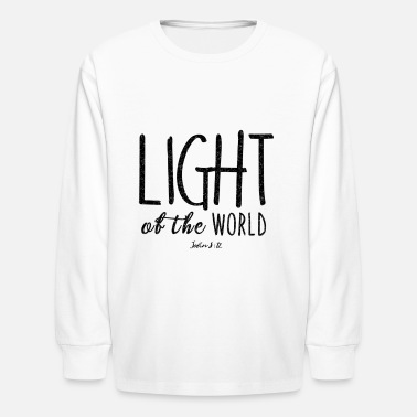 Light Light of the World - Kids' Longsleeve Shirt