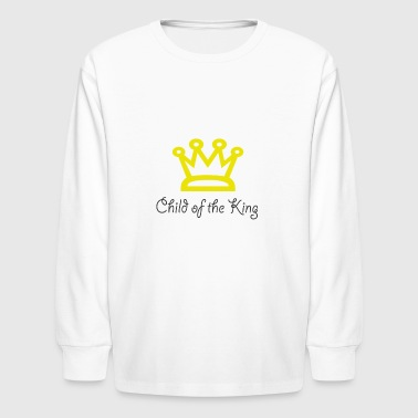 Child of the King - Kids' Long Sleeve T-Shirt