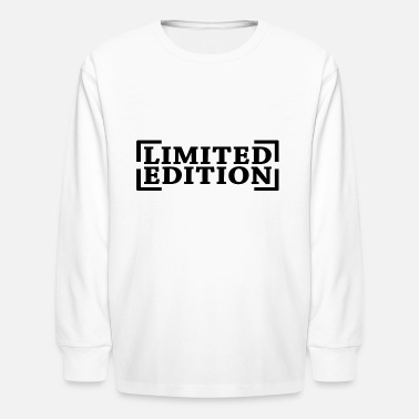 Limited Edition Ltd. Edition Limited Special Gift - Kids' Longsleeve Shirt