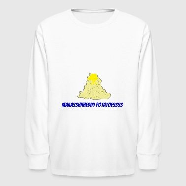 Mashed Potatoes - Kids' Long Sleeve T-Shirt