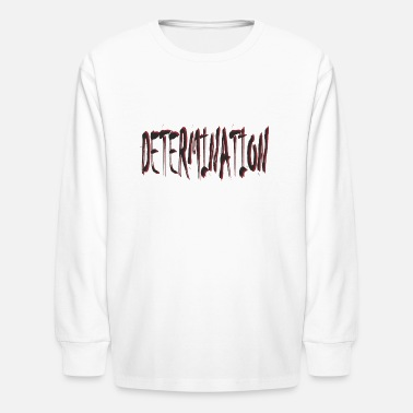 Determines Determination - Kids' Long Sleeve T-Shirt