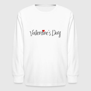 Happy Valentines Day Valentine´s day - Kids' Long Sleeve T-Shirt