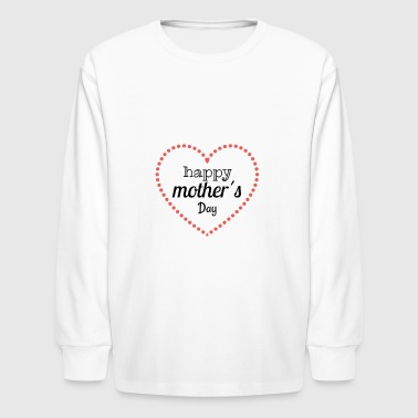 mother - Kids' Long Sleeve T-Shirt