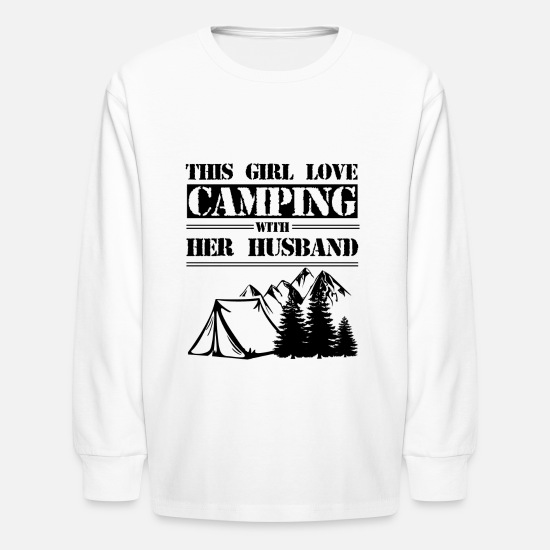 Camping Long-Sleeve Shirts - This Girl Loves Camping With Her Husband Shirt - Kids' Longsleeve Shirt white