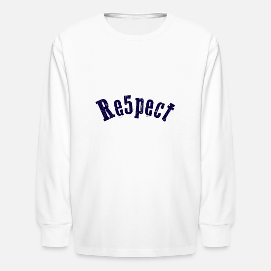 Respect Long-Sleeve Shirts - Respect - Kids' Longsleeve Shirt white
