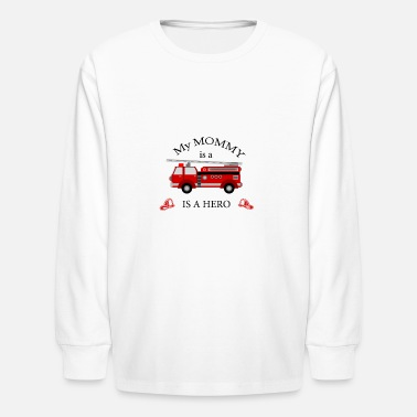 Firefighter Hero my MOMMY is a hero firefighter themed - Kids' Long Sleeve T-Shirt