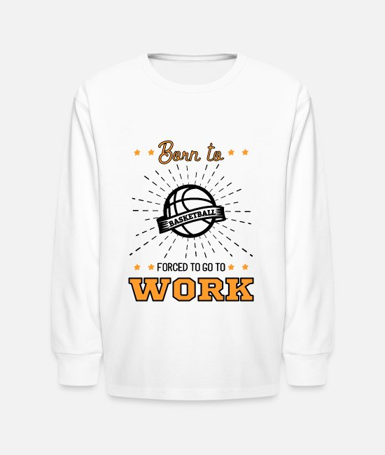 Ball Long-Sleeved Shirts - special basketball quote - Kids' Longsleeve Shirt white