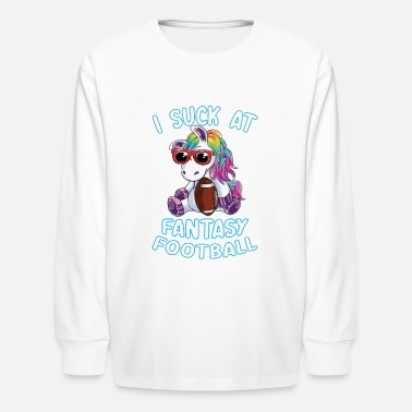 I Suck At Fantasy Football Magical Unicorn Loser - Kids' Longsleeve Shirt