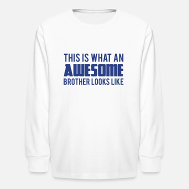 Step Brother - Kids' Long Sleeve T-Shirt