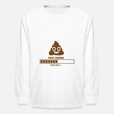 Poop Loading - Kids' Longsleeve Shirt