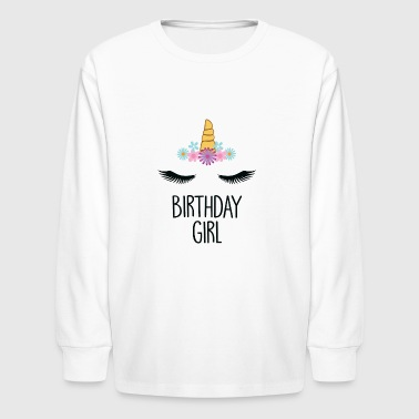 Unicorn Birthday Girl Shirt - Cute Unicorn Gift - Kids' Long Sleeve T-Shirt