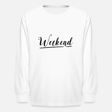 Weekend WEEKEND - Kids' Longsleeve Shirt