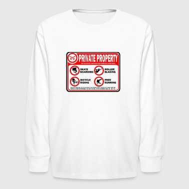 Private Property - Street - Kids' Long Sleeve T-Shirt