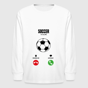 Soccer is calling! gift - Kids' Long Sleeve T-Shirt