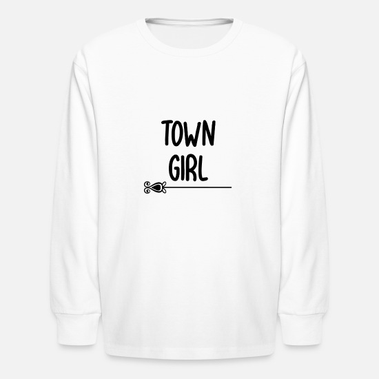Gift Idea T-Shirts - Town girl - Kids' Longsleeve Shirt white