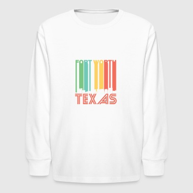 Retro Fort Worth Texas Skyline - Kids' Long Sleeve T-Shirt