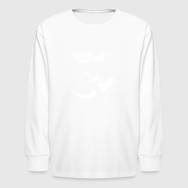 Save Yourself - Kids' Long Sleeve T-Shirt