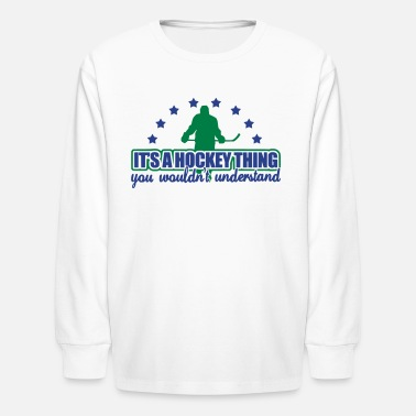 Hockey Shop It's A Hockey Thing - Kids' Long Sleeve T-Shirt