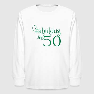 Fabulous at 50 - Kids' Long Sleeve T-Shirt