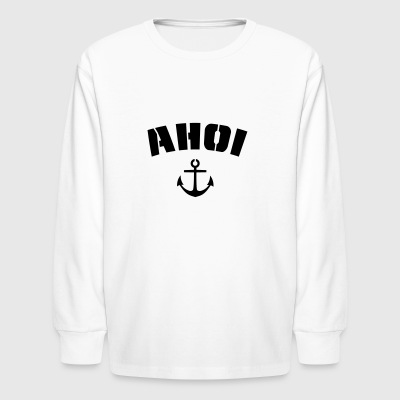 Ahoi, Ahoy with anchor, stencil style - Kids' Long Sleeve T-Shirt