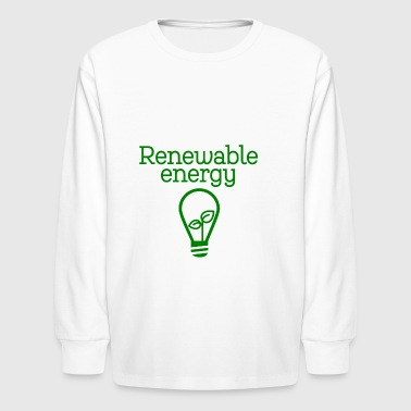 renewable energy - Kids' Long Sleeve T-Shirt