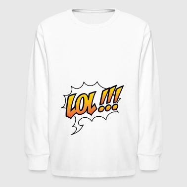 2541614 14952552 lol - Kids' Long Sleeve T-Shirt