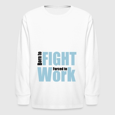 2541614 13192217 fight - Kids' Long Sleeve T-Shirt