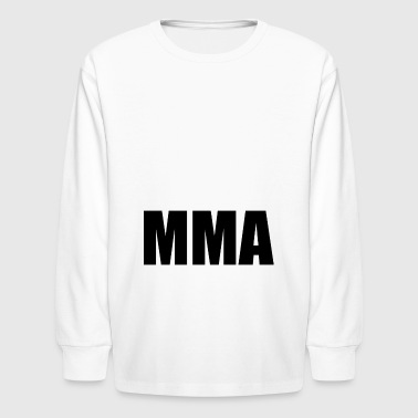 MMA - Kids' Long Sleeve T-Shirt