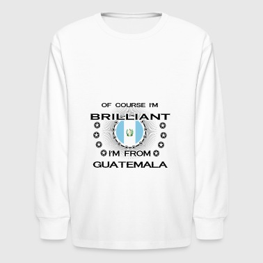I AM GENIUS BRILLIANT CLEVER GUATEMALA - Kids' Long Sleeve T-Shirt
