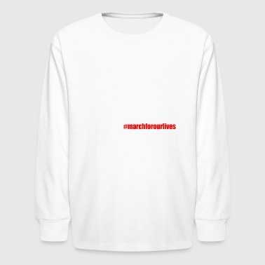 Enough March For Our Lives - Kids' Long Sleeve T-Shirt