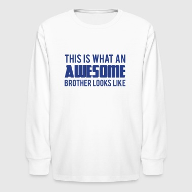 Brother - Kids' Long Sleeve T-Shirt