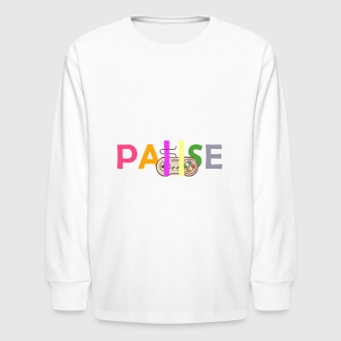 pause - Kids' Long Sleeve T-Shirt