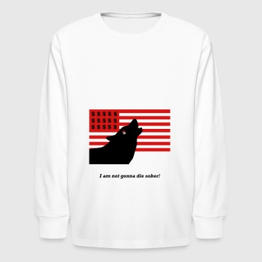 The Wolf of Wallstreet - Movie Quote - Kids' Long Sleeve T-Shirt