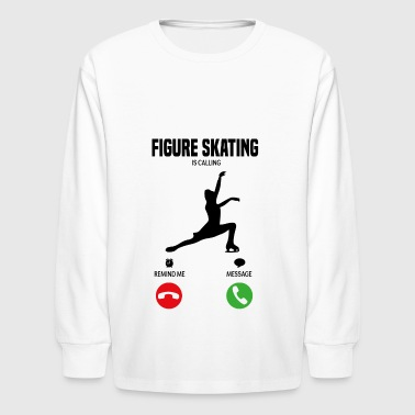 Figure Skating is calling! gift - Kids' Long Sleeve T-Shirt