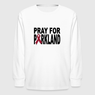 Pray for Parkland Florida T-shirts - Kids' Long Sleeve T-Shirt